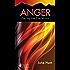 Anger (June Hunt Hope for the Heart)