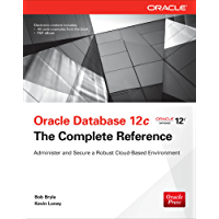 Oracle Database 12c The Complete Reference: The Complete Reference (Oracle Press) (English Edition)
