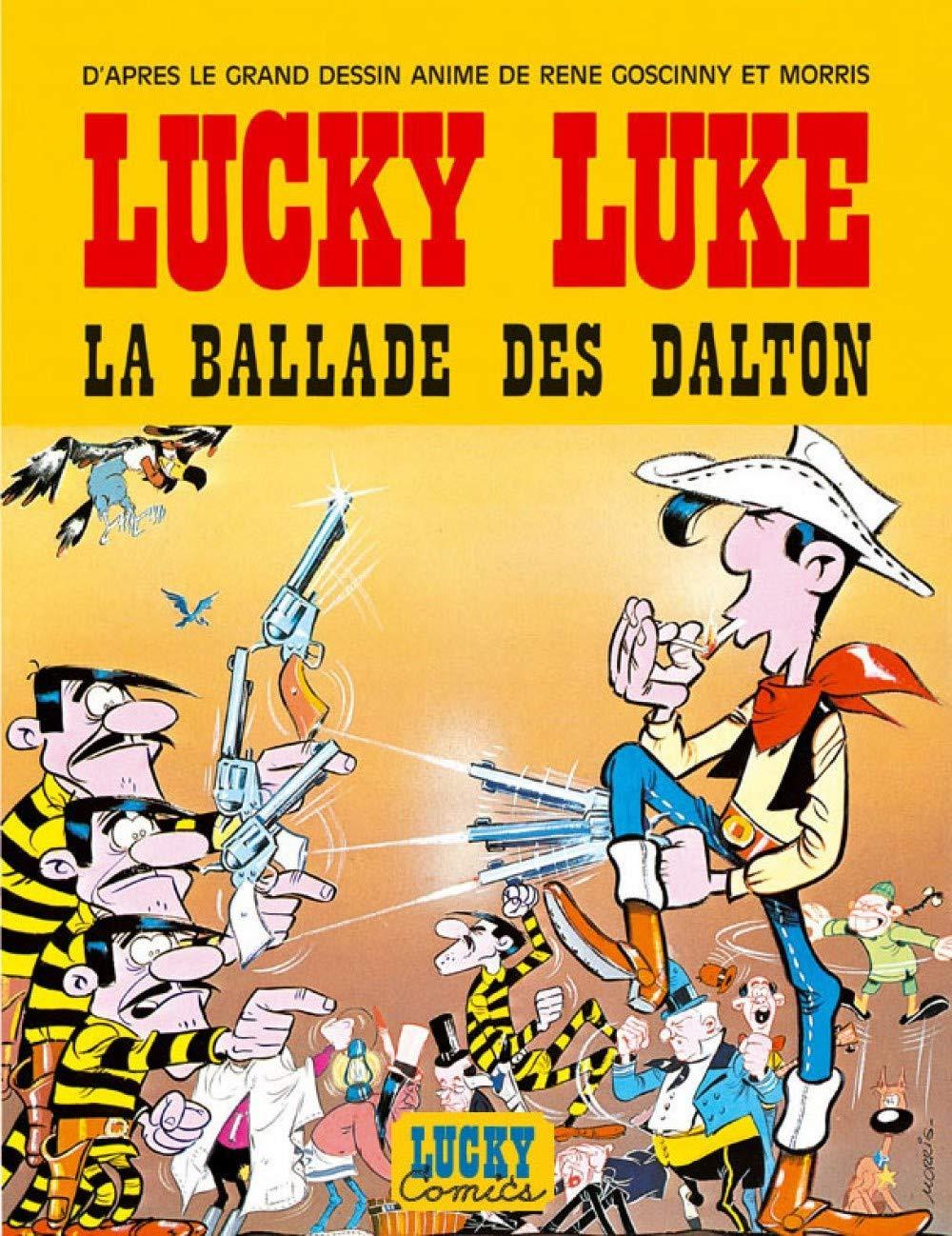 Lucky Luke Tome 0 Ballade Des Dalton La French Edition