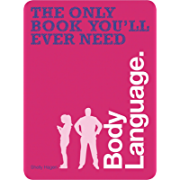 The Only Book You'll Ever Need - Body Language (English Edition)