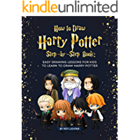 How to Draw Harry Potter Step-by-Step Book: Easy Drawing Lessons for Kids to Learn to Draw Harry Potter (English Edition)