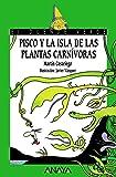 Pisco y la Isla de las Plantas Carnívoras, Literatura Infantil, A Partir de 8 Años, El Duende Verde
