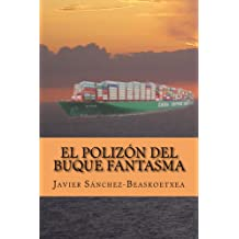 El polizón del buque fantasma (Spanish Edition) Mar 27, 2016