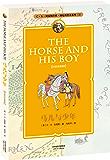 纳尼亚传奇系列3:马儿与少年(中英双语典藏版)(配套英文朗读免费下载)