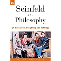 Seinfeld and Philosophy: A Book about Everything and