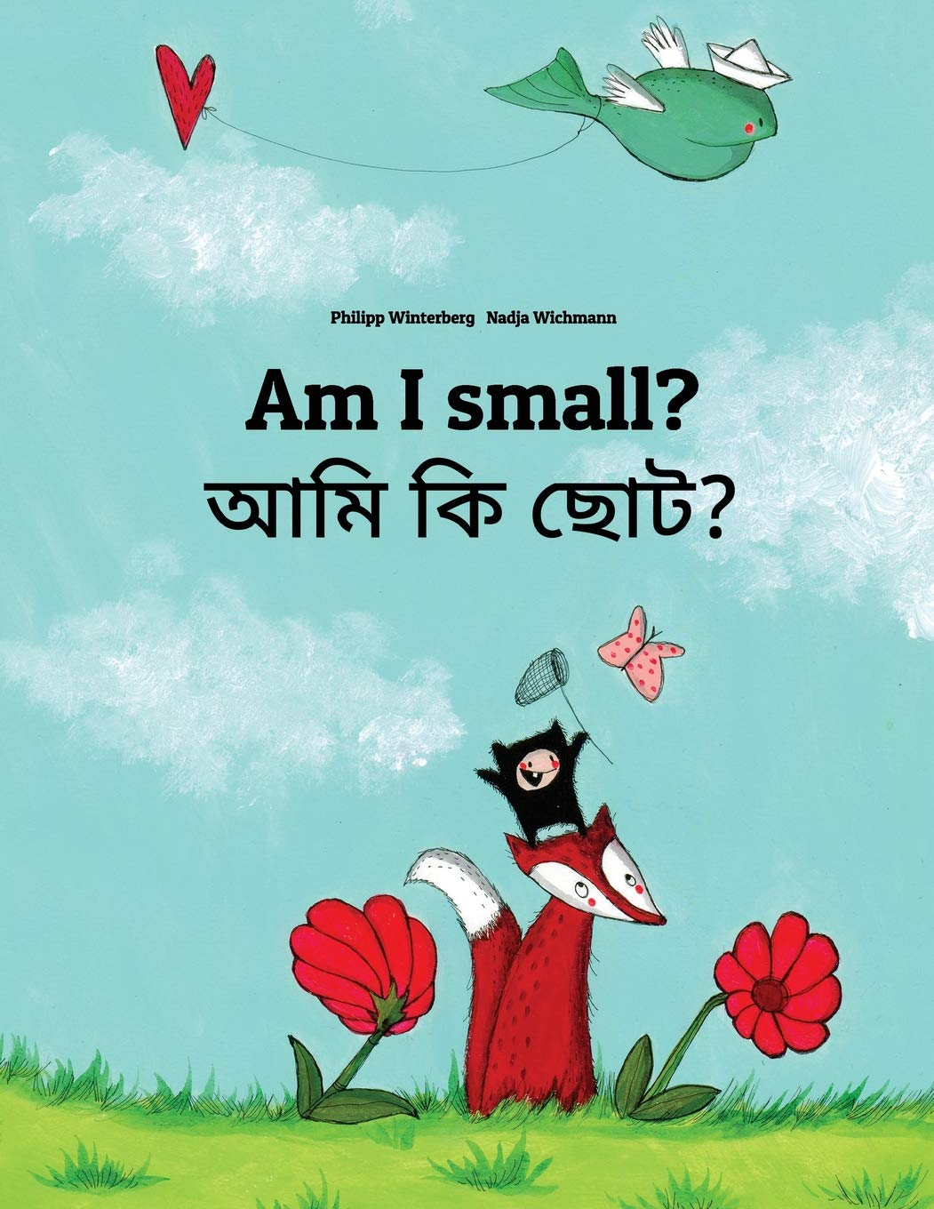Am I small? Ami ki chota?: Children's Picture Book English-Bengali (Bilingual Edition) (English and Bengali Edition) PDF