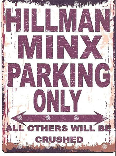 Froy Hillman Minx Parking Only Cartel de Chapa de Pared ...