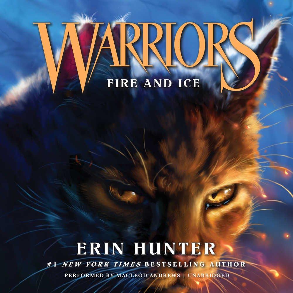 Warriors #2: Fire and Ice  (Warriors: The Prophecies Begin, Book 2)