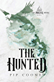 The Hunted (The Phoenix Series Book 1)