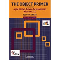 The Object Primer: Agile Model-Driven Development With Uml 2.0