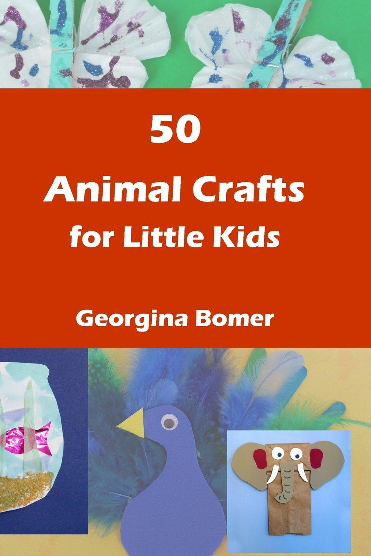 Download 50 Animal Crafts for little kids ebook