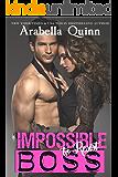 Impossible (to Resist) Boss: Billionaire Romance