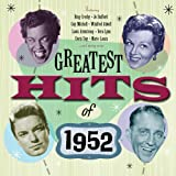 Greatest Hits Of 1952
