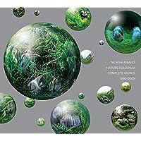 Nature Aquarium: Complete Works 1985-2009