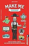 Make Me German (German and English Edition)