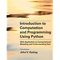 Introduction to Computation and Programming Using Python, third edition: With Application to Computational Modeling