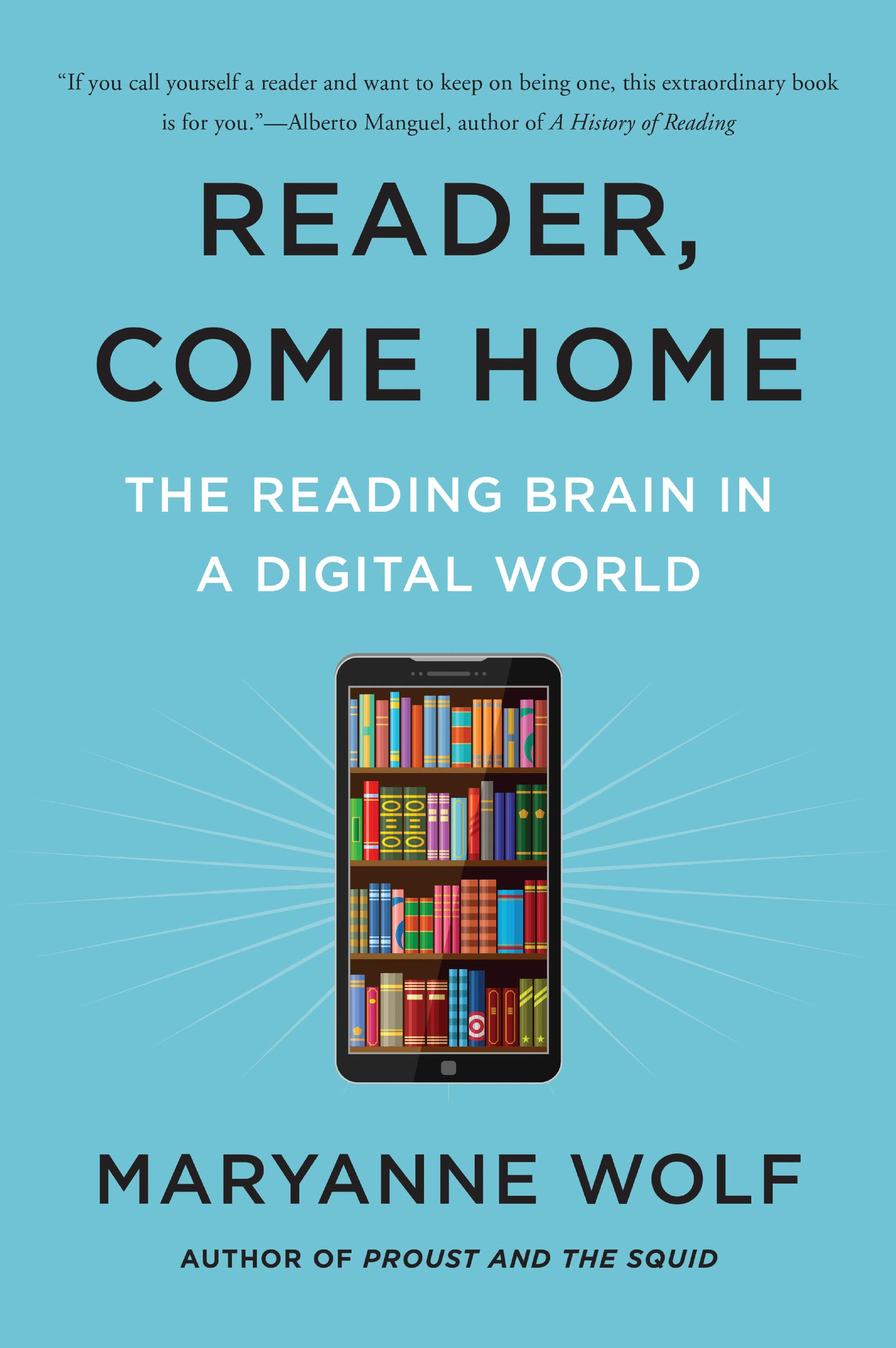 Reader, Come Home: The Reading Brain in a Digital