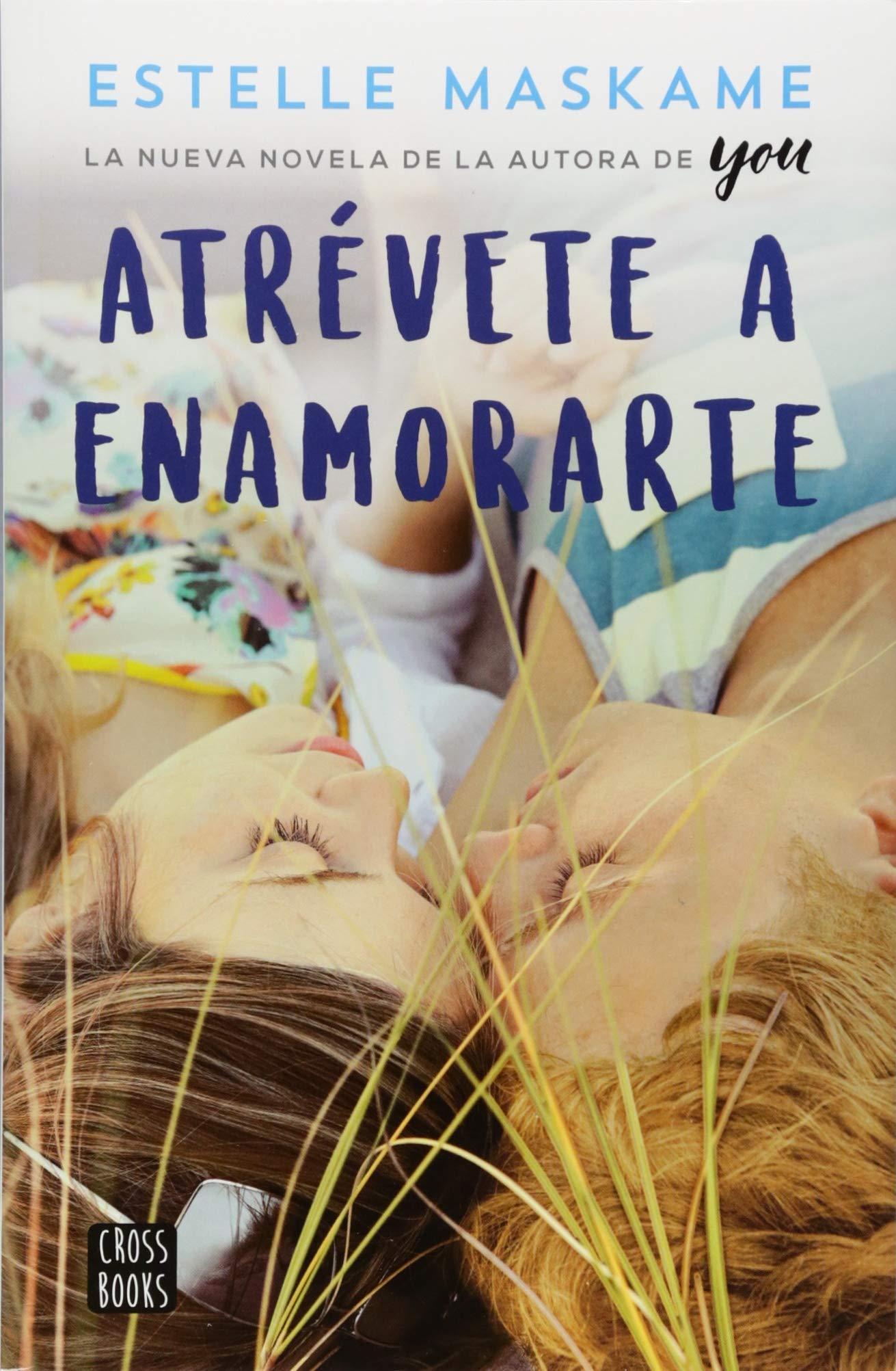 Atravete a Enamorarte: Amazon.es: Maskame, Estelle: Libros