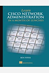 Learn Cisco Network Administration in a Month of Lunches Paperback