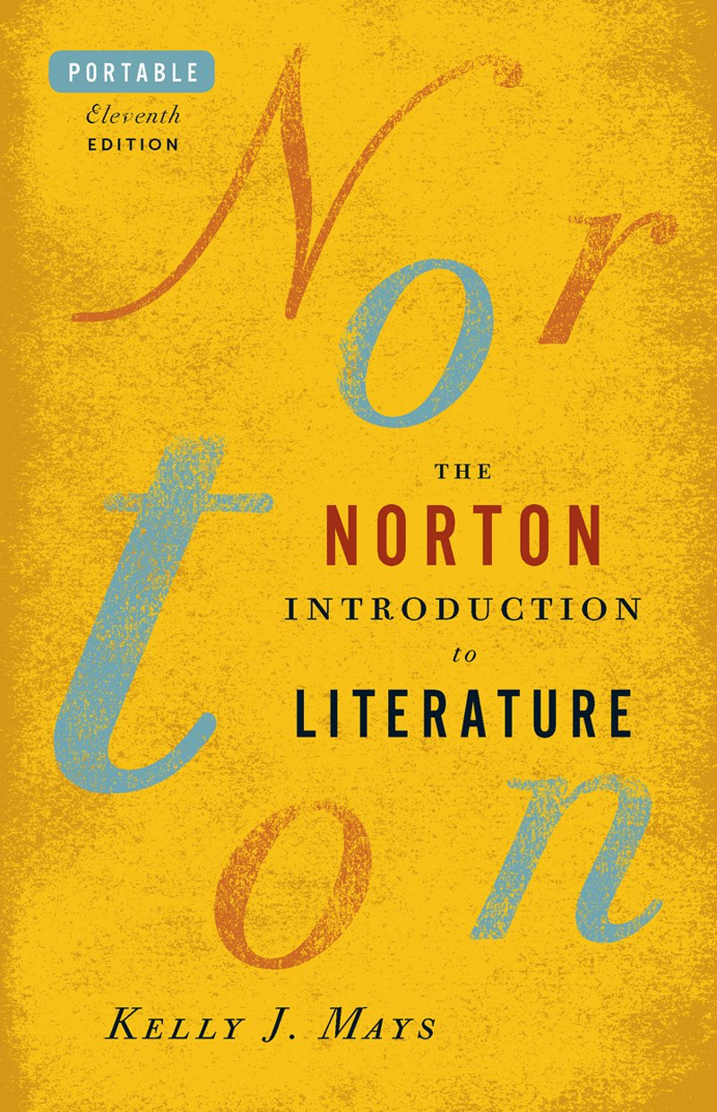 The Norton Introduction to Literature (Portable Eleventh Edition) by W.W. Norton & Co