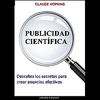 Publicidad Científica (Publicidad y Marketing para emprendedores nº 1)