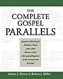 The Complete Gospel Parallels