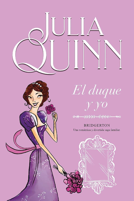 El duque y yo (Bridgerton 1) eBook: Quinn, Julia, Terés Loriente ...