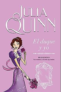 Te doy mi corazón (Bridgerton 3) eBook: Quinn, Julia: Amazon.es ...