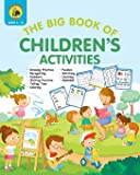 "The Big Book of Children's Activities: Drawing Practice, Numbers, Writing Practice, Telling Time, Coloring, Puzzles, Matching, Counting, Alphabet Exercises (4 to 8 year olds / 8x10"" / 100 pages)"