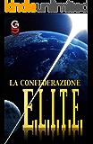 La Confederazione E.L.I.T.E.