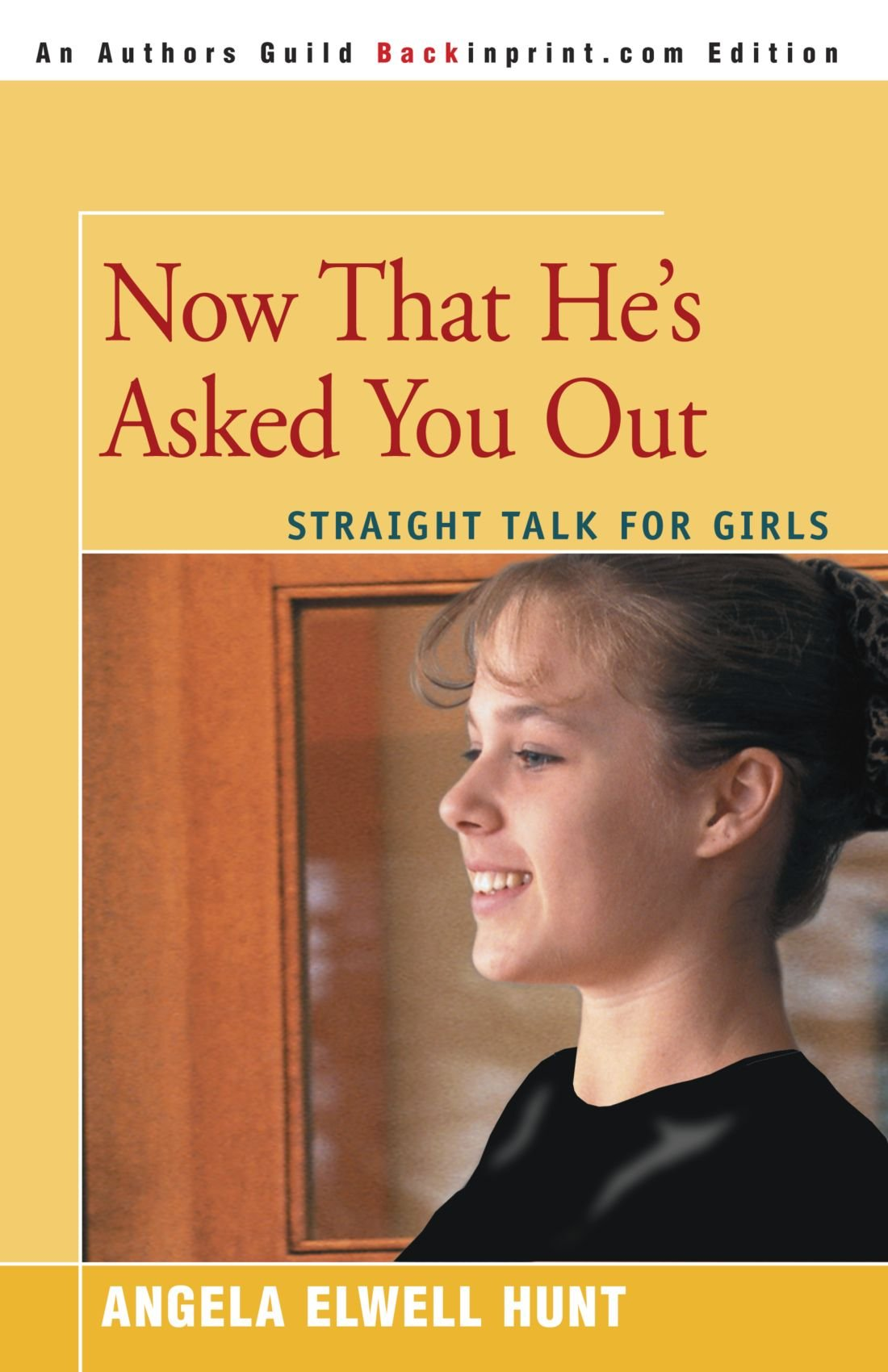 Download Now That He's Asked You Out: Straight Talk For Girls pdf epub