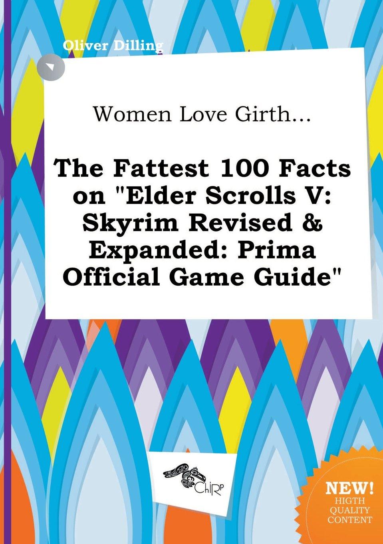 Women Love Girth    the Fattest 100 Facts on Elder Scrolls V: Skyrim