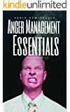 Anger Management Essentials: A Practical Guide
