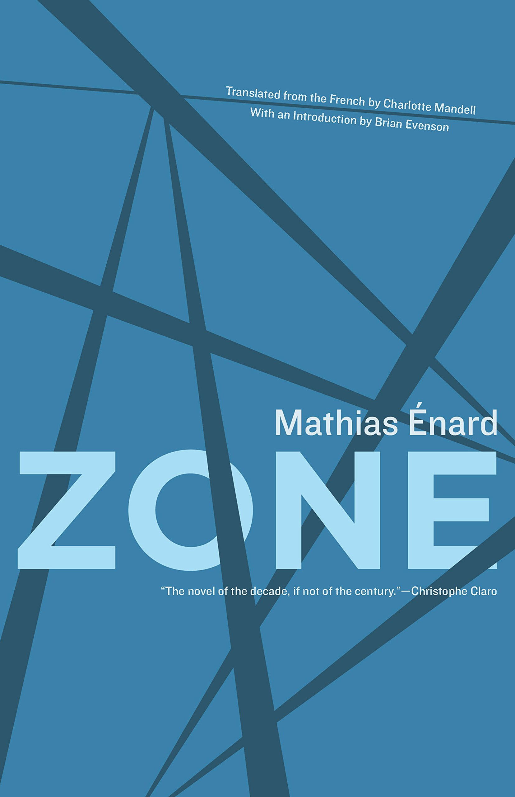 Zone: Mathias Énard, Charlotte Mandell, Brian Evenson: 9781934824269:  Amazon: Books