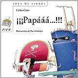 Papaaa!/ Daaad!: Daddy (Sopa de Libros) (Spanish Edition)