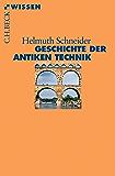 Geschichte der antiken Technik (Beck'sche Reihe)