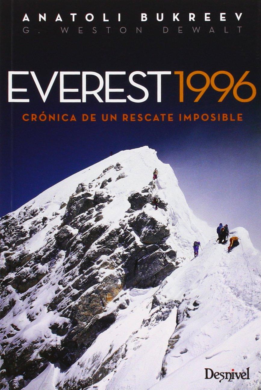 Everest 1996. Crónica de un rescate imposible Literatura ...