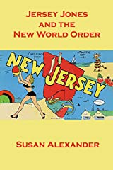 Jersey Jones and the New World Order (The Snowdrop Mysteries) (Volume 11) Paperback