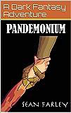Pandemonium: A Dark Fantasy Adventure