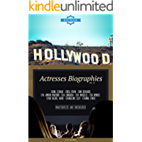 Hollywood: Actresses Biographies Vol.27: (ERINA ELENIAK,ERIKA ERVIN,ERIN RICHARDS,EVA AMURRI MARTINO,EVA LONGORIA,EVA MARCILLE,EVA MENDES,EVAN RACHEL WOOD,EVANGELINE ... LILLY,EVANNA LYNCH) (English Edition)