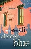 Alentejo Blue: Fiction