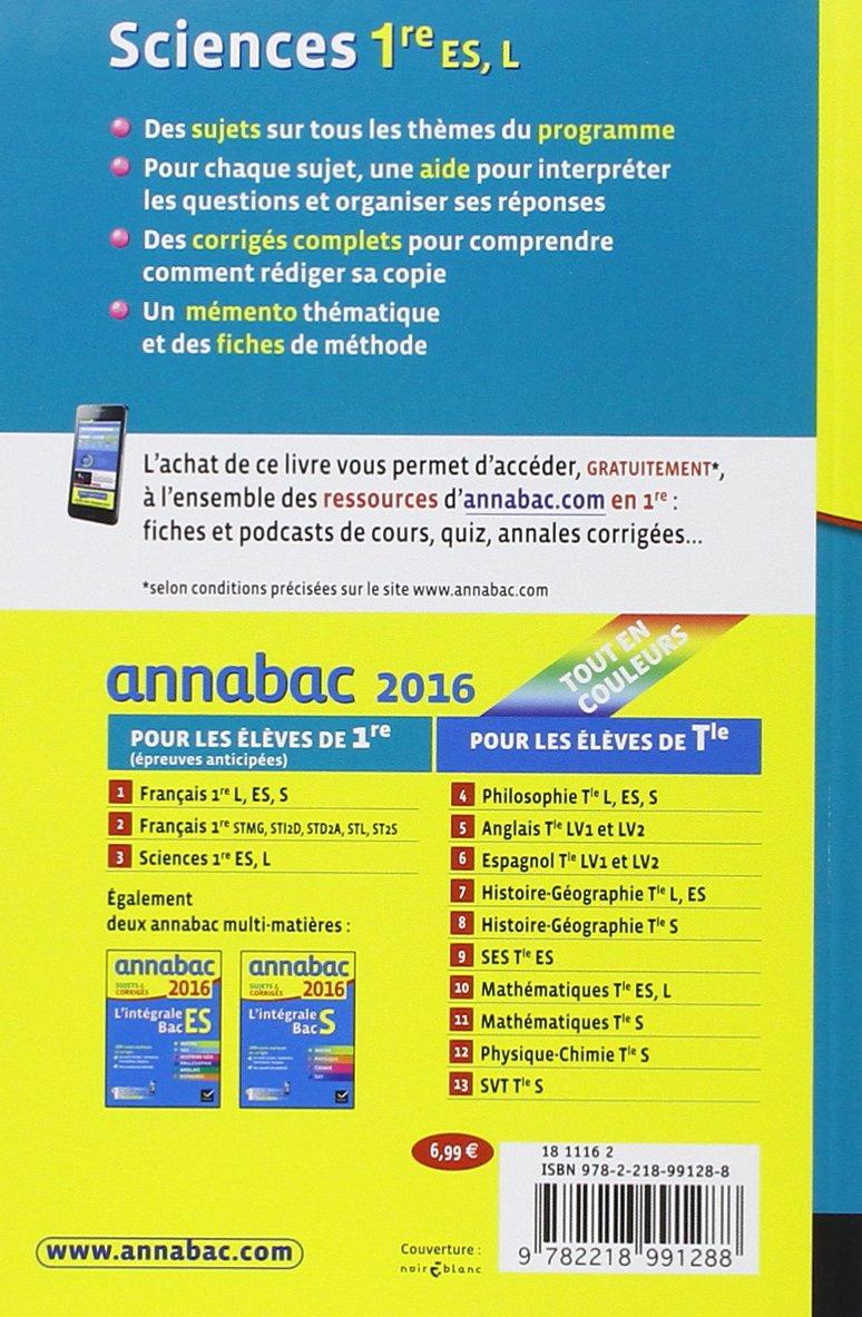 Annales Annabac 2016 Sciences 1re ES, L: sujets et corrigés du bac - Première ES, L: Amazon.es: Sylvie Guérin-Bodeau, Hélène Hervé: Libros en idiomas ...