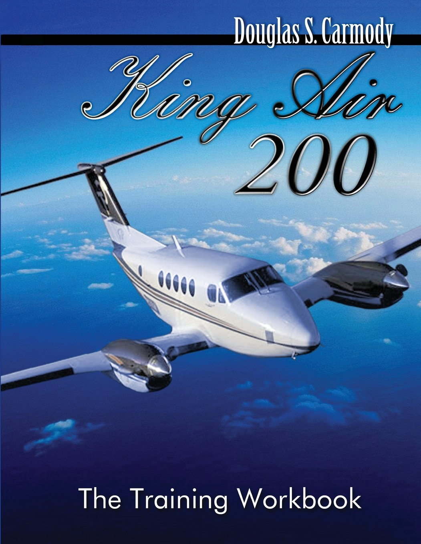 King Air 200 - The Training Workbook
