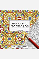 Relaxing Mandalas (Lori's Mandala Coloring Book for Adults) (Volume 2) Paperback