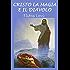 Cristo la magia e il diavolo