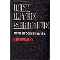 Men in the shadows: The RCMP Security Service