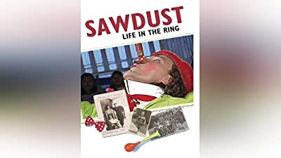 Sawdust: Life in The Ring