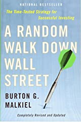 A Random Walk Down Wall Street: Completely Revised and Updated Edition Paperback