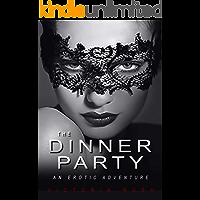 The Dinner Party: An Erotic Adventure (Lesbian Voyeur Erotica) (Jade's Erotic Adventures Book 1)