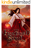 The Fractured Soul (Dragon Saga Book 4)